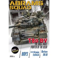Abrams Squad nr 15 - T80 BV The most agile fighter of the USSR, RTS ZTZ99A, BMP3, Diorama Iranian Technical, Merkava Mk.IID