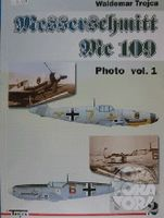 Messerschmitt Me 109 Photo vol.1