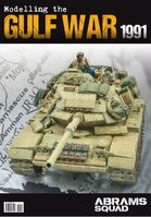 Abrams Squad Special nr 04  - Moddeling The Gulf War 1991